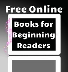 Free online books for beginning readers! This is a wonderful collection of books from different genres, with vibrant illustrations and easy to read text. Just a perfect resource for beginning readers! Kids Reading, Teaching Reading, Guided Reading, Learning, Reading Resources, Reading Activities, Books For Beginning Readers, Kindergarten Freebies, Free Books Online