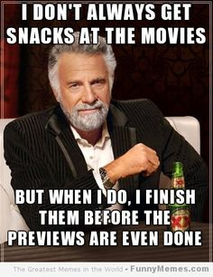 Funny memes   [Get snacks at the movies]