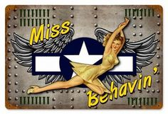 Miss Behavin Vintage Metal Sign