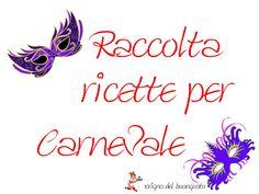 RACCOLTA RICETTE PER CARNEVALE  http://loscrignodelbuongusto.altervista.org/raccolta-ricette-per-carnevale/                                 #ricette #carnevale #ricettedolci #Food #ricetteregionali #castagnole #frappe #cenci