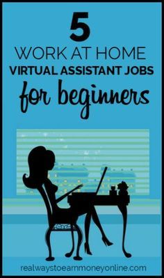 5 work at home virtual assistant jobs for beginners