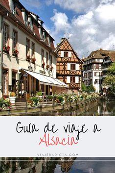 ¿Vas a viajar a Alsacia? Revisa esta guia con todo lo que necesitas! #planificacion #viaje #alsacia #francia #colmar #estrasburgo Places To Go, Road Trip, Europe, Mansions, House Styles, Travel, Munich, Castles, Destinations