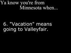 Ya Know You're From Minnesota . Minnesota Funny, Minnesota Home, Minneapolis Minnesota, Minnesota Vikings, You Know Your From Minnesota, Shooting Photo Couple, Back Home, Funny Quotes, Funny Humour