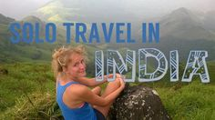 People are afraid of backpacking India alone, but here are tips for solo travel, solo female travel, and what to expect in India