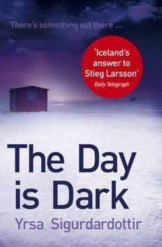 Review - The Day is Dark by Yrsa Sigurdardottir