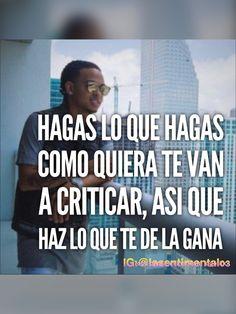#verdad, ozuna,frases,cosas de la vida,frases en español,envidia,criticar