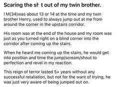 When it comes to jump scares, it's important to play the long game. #story #scary #surprise Twin Brothers, Funny Stories, Twins, Things To Come, Guys, Gemini, Sons, Twin, Boys