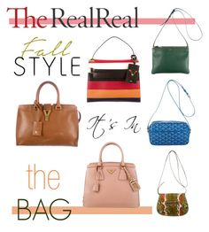"""Fall Style With The RealReal: Contest Entry"" by comfystyleicon on Polyvore featuring Yves Saint Laurent, Valentino, CÉLINE, Balenciaga, Goyard, Prada, bags, purses, handbags and TheRealReal"