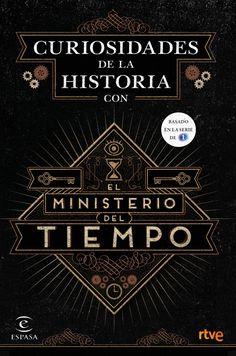 """""""Curiosidades de la historia con el ministerio del tiempo"""", anécdotas que explican la historia de España de forma amena y divertida. De la mano de El Ministerio del Tiempo, la exitosa serie de La 1 de TVE, descubrirás nuestro fascinante pasado desde una perspectiva diferente. http://www.casadellibro.com/libro-curiosidades-de-la-historia-con-el-ministerio-del-tiempo/9788467046564/2932866"""