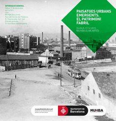 """Patrimonio Industrial Arquitectónico: Jornada """"Paisatges urbans emergents. El Patrimoni ..."""