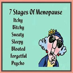 Seven stages of Menopause. Or the seven dwarves. - Maxine Humor - Maxine Humor meme - - Seven stages of Menopause. Or the seven dwarves. The post Seven stages of Menopause. Or the seven dwarves. appeared first on Gag Dad. Funny Cartoons, Funny Jokes, Hilarious Sayings, Funny Phrases, Funny Minion, Menopause Humor, Senior Humor, Twisted Humor, Cute Quotes