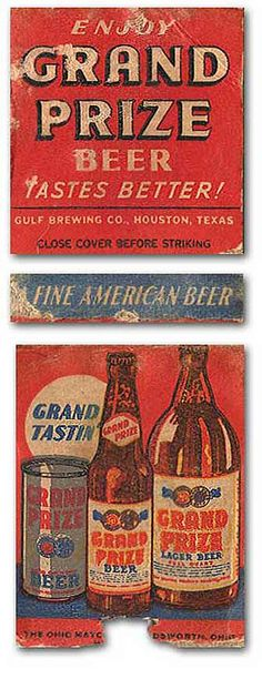 """Grand Prize Beer - """"Tastes Better!"""" - Gulf Brewing Co. Houston, TX"""