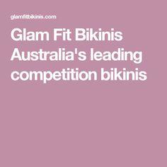 Glam Fit Bikinis Australia's leading competition bikinis
