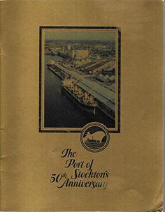 The Port of Stockton's 50th Anniversary by Alexander Kryg... https://www.amazon.com/dp/B006T2J4G4/ref=cm_sw_r_pi_dp_x_pAcbybB3K9E5Z