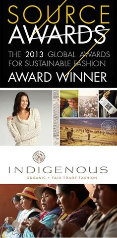 INDIGENOUS is a proud winner of the Ethical Fashion Forum Source Award for sustainable & ethical womenswear.