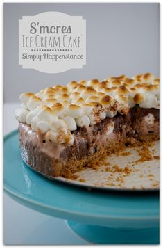 S'mores Ice Cream Cake - My kids would love this!