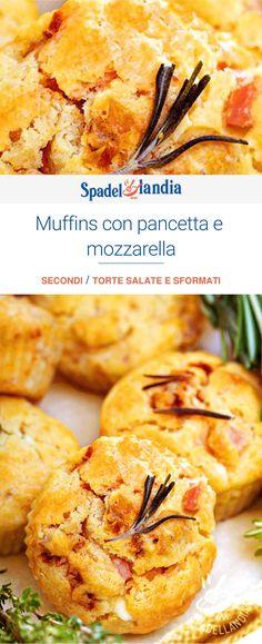 Muffins con pancetta e mozzarella Plum Cake, Pane, Muffin Recipes, Finger Foods, Mozzarella, Buffet, Muffins, Pizza, Ethnic Recipes
