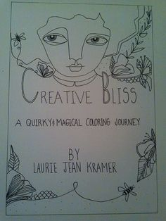 Limited edition Creative Bliss coloring by LaurieJeanKramer