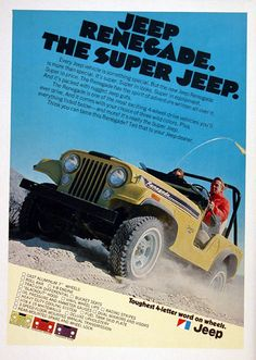 1972 Jeep Renegade 4x4 vintage ad. Features V8 engine, cast aluminum wheels, roll bar, bucket seats, blackout hood, racing stripes, dual mirrors and more. Comes in renegade yellow, orange and plum.