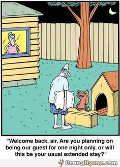 Welcome back, sir. Are you planning on being our guest for one night only, or will this be your usual extended stay? Hilarious cartoon with angry wife in the back