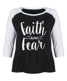 Black & White 'Faith Over Fear' Raglan Tee - Plus