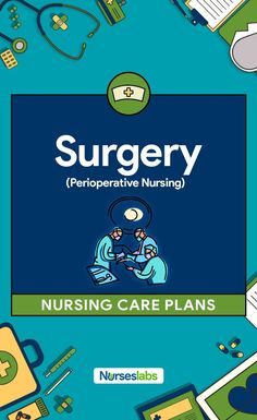 Surgery (Perioperative Client) Nursing Care Plans Surgery and Perioperative Nursing Nursing Care PlansSurgery and Perioperative Nursing Nursing Care Plans What Is Nursing, Nursing Care Plan, Surgical Nursing, Nursing Diagnosis, Nursing Programs, Nursing Notes, Nursing Labs, Icu Nursing, Operating Room Nurse