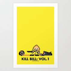 Kill Pixel Bill  Art Print by Eric A. Palmer - $15.00