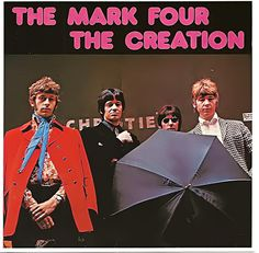 The Creation - The Mark Four/The Creation (compilation)
