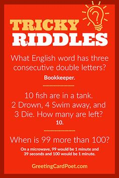 Check out these tricky riddles and put your class (or child) to the test. Kids learn a lot along the way ans they're challenged to think in different ways. Kids Jokes And Riddles, Tricky Riddles With Answers, Funny Jokes For Kids, Funny Puns, Challenging Riddles, Hard Riddles, Brain Teasers Riddles, Brain Teasers For Kids, Riddle Games