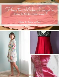 There is no reason to buy undies that don't fit and cost too much when you can make your own underwear. This guide to sewing lingerie is going to change your life. Read 14 How to Make Lingerie: How to Make Underwear + How to Sew a Bra.