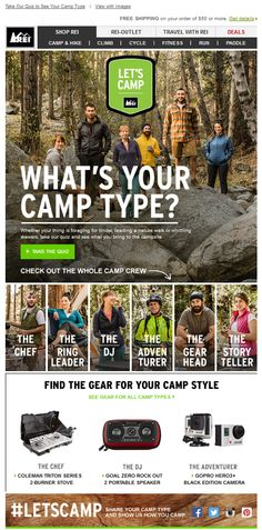 Sent: 5/29/14 SL:'#LetsCamp   Find Out Which Camp Type You Are' Good inclusion of a hashtag in the subject line and secondary content from REI. They also featured some camper persona's that I'm sure boosted click through engagement Email Marketing Design, Whittling, Type Setting, Camping, Let It Be, Hashtags, Travel, Content, Engagement
