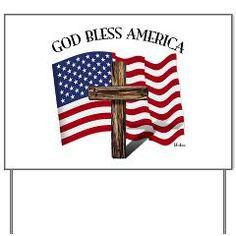 God Bless American With US Flag and Rugged Cross Yard Sign   •   This design is available on t-shirts, hats, mugs, buttons, key chains and much more   •   Please check out our others designs at: www.cafepress.com/TsForJesus