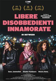 Libere disobbedienti innamorate - In Between Un film di Maysaloun Hamoud.