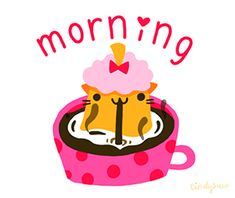 """I made a set of 24 animated stickers for Giphy's wonderful new app: Giphy Keys. Once you have the app instored, just search for """"cindysuenkeys"""", and you'll find my cat stickers below for texting and messaging. Sunday Morning Images, Good Morning Happy Sunday, Morning Morning, Good Morning Coffee, Good Afternoon, Good Morning Good Night, Good Morning Wishes, Good Morning Quotes, Morning Board"""