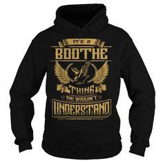 BOOTHE BOOTHEYEAR BOOTHEBIRTHDAY BOOTHEHOODIE BOOTHENAME BOOTHEHOODIES  TSHIRT FOR YOU