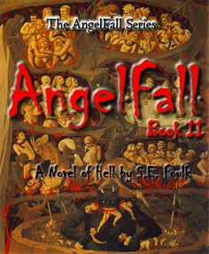 AngelFall Book II - A Novel of Hell by S.E. Foulk