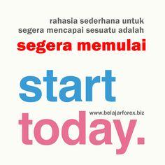 Rahasia sederhana untuk segera mencapai sesuatu adalah SEGERA MEMULAI! Siappp? Pagi pagi SEMANGAT PAGI semua. Ayo kita bergerakkk - www.belajarforex.biz #motivasi #motivation #motivator #inspirasi #renungan #pepatah #quotes #morning #pagi #ID #indonesia #jakarta #photooftheday #instagram #instagood #instadaily #day #photo #instagramania #iphonesia #instapic #instagrammers #instanesia #instamood