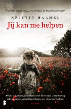 Kristin Hamel - Jij kan me helpen Books To Read, My Books, Stieg Larsson, Thrillers, Reading, Movie Posters, Image, Films, Movies