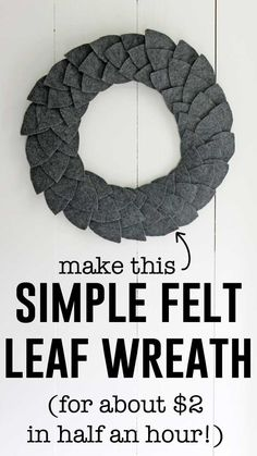 Simple DIY felt leaf wreath DIY felt leaf wreath tutorial by Felt Crafts Patterns, Felt Crafts Diy, Wreath Crafts, Felt Diy, Diy Wreath, Crafts To Make, How To Make Wreaths, Wreath Ideas, Tulle Wreath