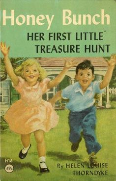 Honey Bunch: Her First Little Treasure Hunt | Mildred Wirt Benson Collection | Iowa Digital Library