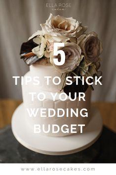 5 Tips to Stick to Your Wedding Budget Free Wedding, Budget Wedding, On Your Wedding Day, Wedding Planning Tips, Wedding Tips, Wedding Vendors, Wedding Cake Maker, Dummy Cake, Cake Blog