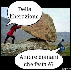 Della liberazione | BESTI.it - immagini divertenti, foto, barzellette, video Funny Cute, Hilarious, Italian Memes, For You Song, Deadpool, Haha, Horror, Funny Pictures, Luigi