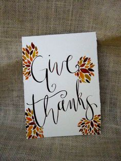 Give Thanks, Decorative Sign  Phoebe Thomas Calligraphy on Etsy