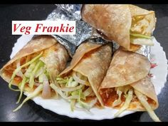 Frankie Recipe   How to Make Street Style Veg Franky Roll Recipe at Home   Indian Street Food - YouTube