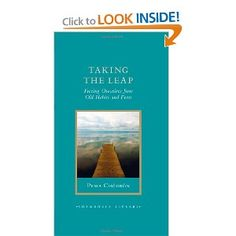 Taking the Leap: Freeing Ourselves from Old Habits and Fears (Shambhala Library): Pema Chodron: 9781590309810: Amazon.com: Books