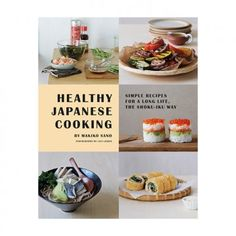 Buy Shoku-Iku Now: https://www.amazon.co.uk/Shoku-Iku-Japanese-Conscious-Eating-Healthy/dp/1849495629  #Japaneserecipebook #sushi #recipes