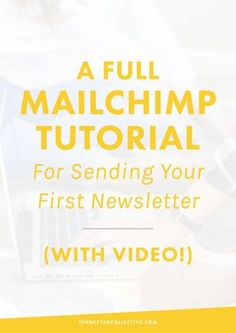 How the Heck Do You Use MailChimp? A Full Tutorial (With Video!) For Sending Your First Newsletter   Want to rock your first newsletter but have NO idea how to get started? This Mailchimp tutorial includes EVERYTHING you need to know to get started and is perfect for bloggers and entrepreneurs looking to up-level their online presence. Holla!