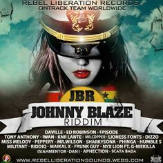 Johnny Blaze Riddim is a brand new reggae juggling from Rebel Liberation Records which features Daville, Dan I, Tony Anthony, Dizzo, Militant Degree and many more.