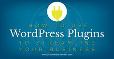 Are you using WordPress for business? Do you need to streamline key online business processes? With WordPress plugins, you can automate online sales, customer service, project management, email marketing and more. In this article I'll share nine online business activities you can streamline with WordPress plugins. #1: Implement the Sales Process It's never been easier…