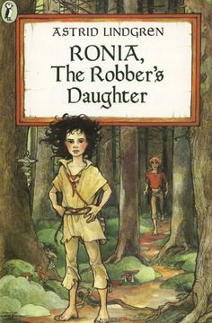 'Ronia, the robber's daughter' by Astrid Lindgren